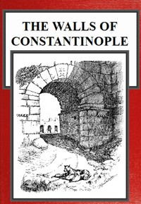 Cover of the book The walls of Constantinople by B. Granville (Bernard Granville) Baker