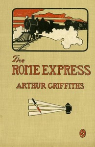 Cover of the book The Rome Express by Arthur Griffiths