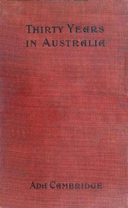 Cover of the book Thirty years in Australia by Ada Cambridge