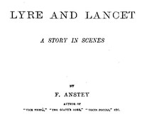 Cover of the book Lyre and lancet : a story in scenes by F. Anstey