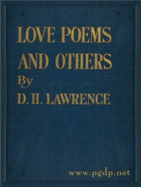 Cover of the book Love poems, and others by D. H. (David Herbert) Lawrence
