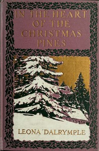 Cover of the book In the heart of the Christmas pines by Leona Dalrymple