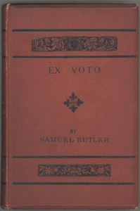 Cover of the book Ex voto: an account of the Sacro monte or New Jerusalem at Varallo Sesia, with some notice of Tabachetti's remaining work at the Sanctuary of Crea by Samuel Butler