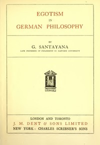 Cover of the book Egotism in German philosophy by George Santayana