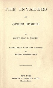 Cover of the book The invaders and other stories by Leo Tolstoy