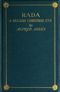 Cover of the book Rada A Drama of War in One Act by Alfred Noyes