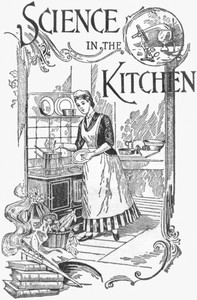 Cover of the book Science in the Kitchen by Mrs.E. E. Kellogg