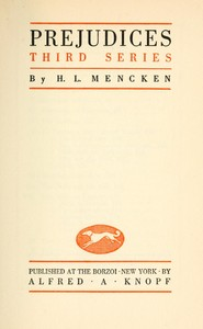 Cover of the book Prejudices: third series by H. L. (Henry Louis) Mencken
