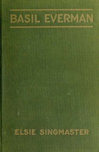 Cover of the book Basil Everman by Elsie Singmaster