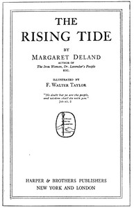 Cover of the book The rising tide by Margaret Wade Campbell Deland