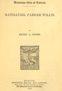 Cover of the book Nathaniel Parker Willis by Henry A. (Henry Augustin) Beers