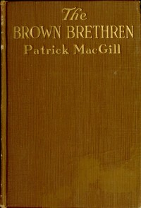 Cover of the book The brown brethren by Patrick MacGill