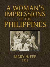 Cover of the book A Woman's Impression of the Philippines by Mary Helen Fee