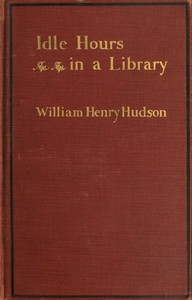 Cover of the book Idle hours in a library by William Henry Hudson
