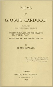 Cover of the book Poems of Giosuè Carducci; tr. with two introductory essays: I. Giosuè Carducci and the Hellenic reaction in Italy. II. Carducci and the classic by Giosuè Carducci
