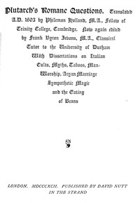 Cover of the book Plutarch's Romane questions : with dissertations on Italian cults, myths, taboos, man-worship, aryan marriage, sympathetic magic and the eating of by Plutarch