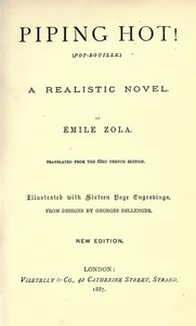 Cover of the book Piping hot! (Pot-bouille.) A realistic novel by Émile Zola