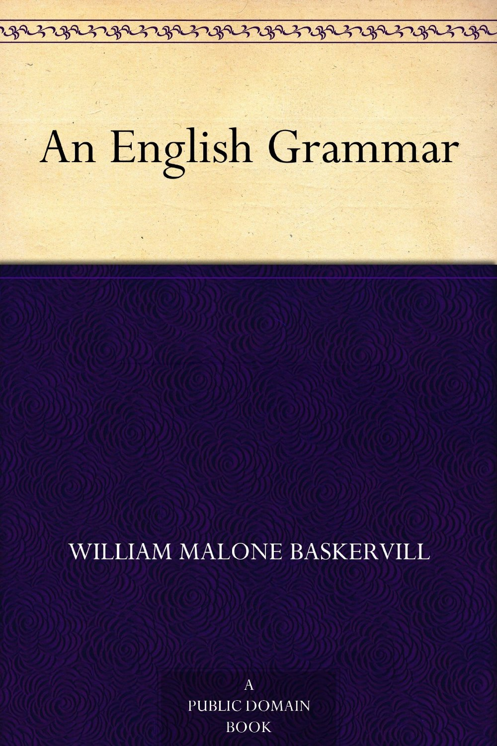 Cover of the book An English Grammar by J.W. Sewell