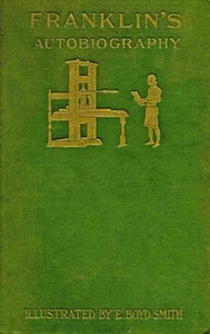 Cover of the book The Autobiography of Benjamin Franklin by Benjamin Franklin