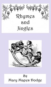 Cover of the book Rhymes and jingles .. by Mary Mapes Dodge