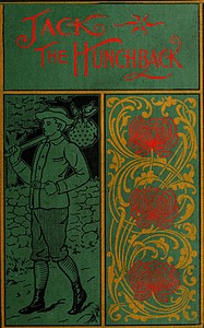 Cover of the book Jack the hunchback; a story of adventure on the coast of Maine by James Otis