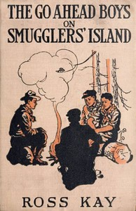 Cover of the book The go ahead boys on Smugglers' Island by Ross Kay