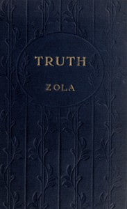 Cover of the book Truth (Vérité) by Émile Zola