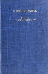 Cover of the book Notwithstanding by Mary Cholmondeley