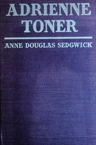 Cover of the book Adrienne Toner by Anne Douglas Sedgwick