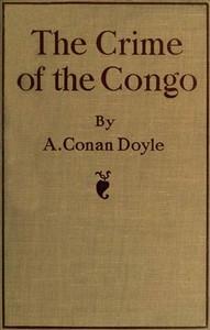 Cover of the book The crime of the Congo by Arthur Conan Doyle