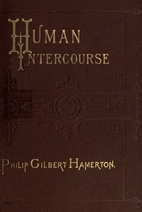 Cover of the book Human intercourse by Philip Gilbert Hamerton