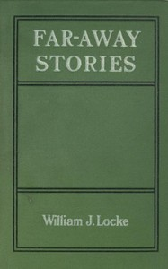 Cover of the book Far-away stories by William John Locke