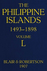 Cover of the book The Philippine Islands, 1493-1898 — Volume 23 of 55 1629-30 Explorations by early navigators, descriptions of the islands and their peoples, their by Various