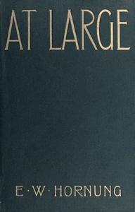 Cover of the book At large : a novel by E. W. (Ernest William) Hornung