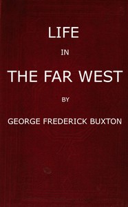 Cover of the book Life in the far West by George Frederick Augustus Ruxton