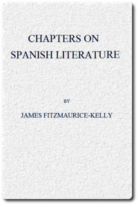 Cover of the book Chapters on Spanish literature by James Fitzmaurice-Kelly