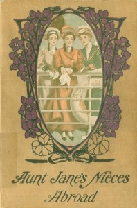 Cover of the book Aunt Jane's Nieces Abroad by L. Frank Baum