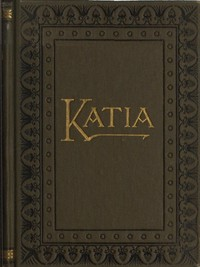 Cover of the book Katia by Leo Tolstoy