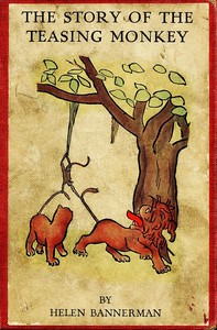 Cover of the book The story of the teasing monkey by Helen Bannerman