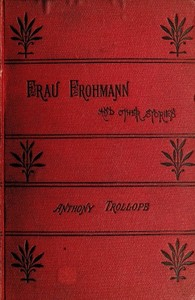 Cover of the book Why Frau Frohmann raised her prices, and other stories. by Anthony Trollope