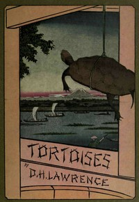 Cover of the book Tortoises by D. H. (David Herbert) Lawrence
