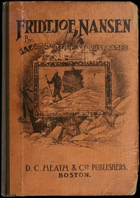 Cover of the book Fridtjof Nansen; a book for the young; by Jacob B. (Jacob Breda) Bull
