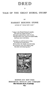 Cover of the book Dred; a tale of the great Dismal Swamp (Volume 2) by Harriet Beecher Stowe