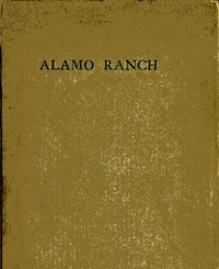 Cover of the book Alamo ranch : a story of New Mexico by Sarah Warner Brooks