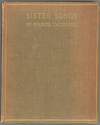 Cover of the book Sister Songs; an offering to two sisters by Francis Thompson