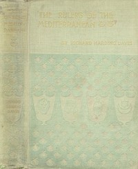 Cover of the book The rulers of the Mediterranean by Richard Harding Davis