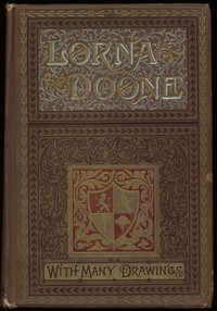 Cover of the book Lorna Doone A Romance of Exmoor by R. D. (Richard Doddridge) Blackmore