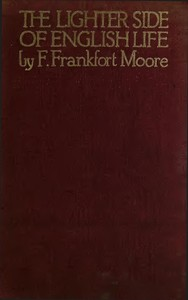 Cover of the book The lighter side of English life by Frank Frankfort Moore