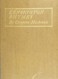 Cover of the book Kensington rhymes by Compton MacKenzie