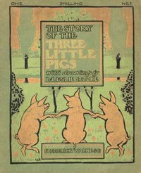 Cover of the book The Story of the Three Little Pigs by L. Leslie Brooke
